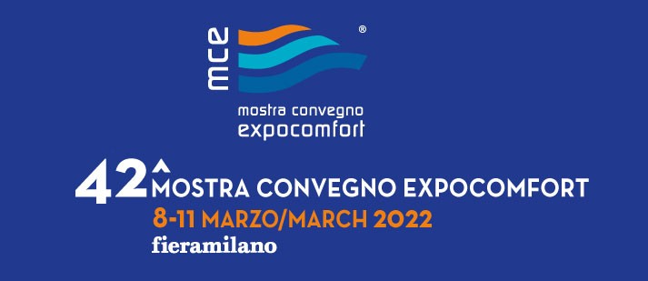 MCE, MOSTRA CONVEGNO EXPOCOMFORT 2022 – MILANO